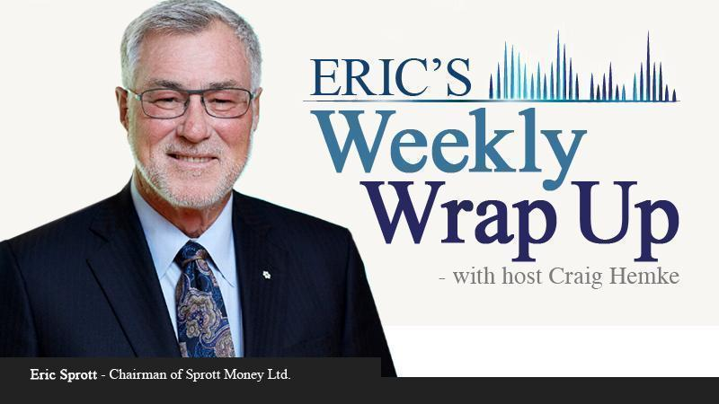 Cover image for Weekly Wrap Up with image of Eric Sprott