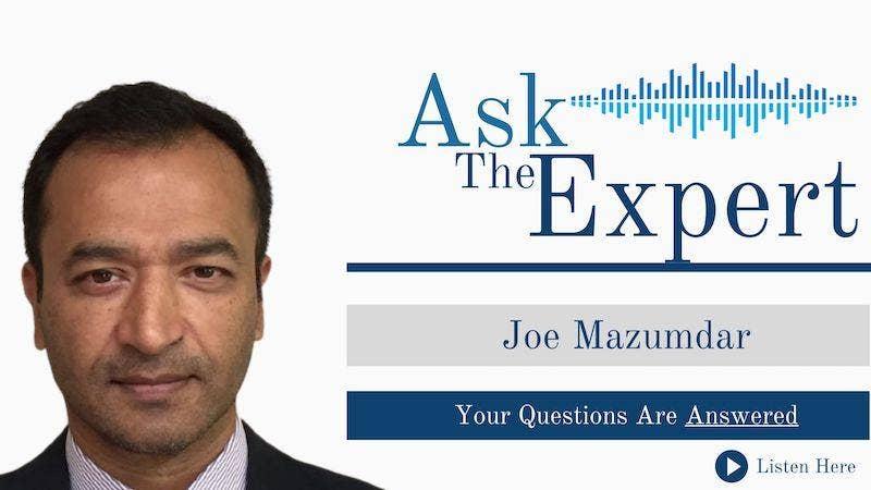 Ask The Expert - Joe Mazumdar - April 2021
