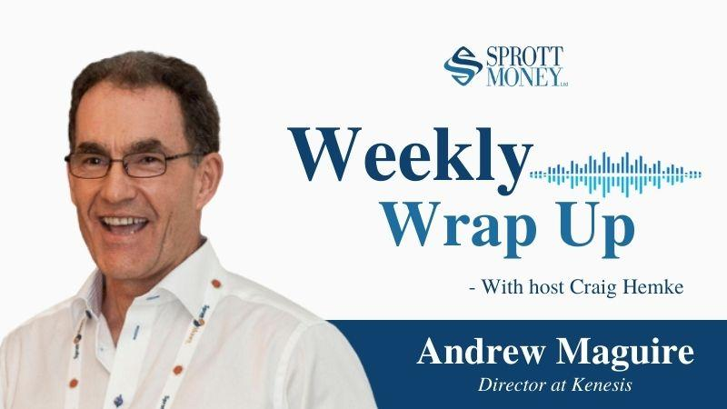Weekly Wrap Up with Andrew Maquire