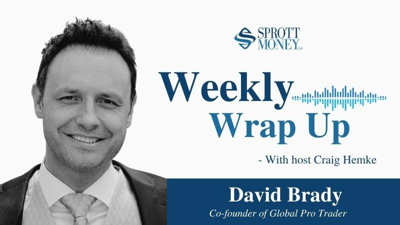 Weekly Wrap Up with David Brady