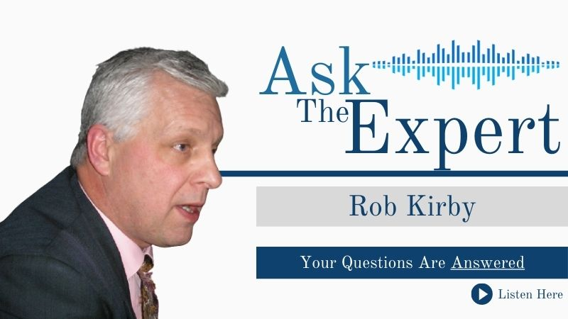 Ask the Expert with Rob Kirby